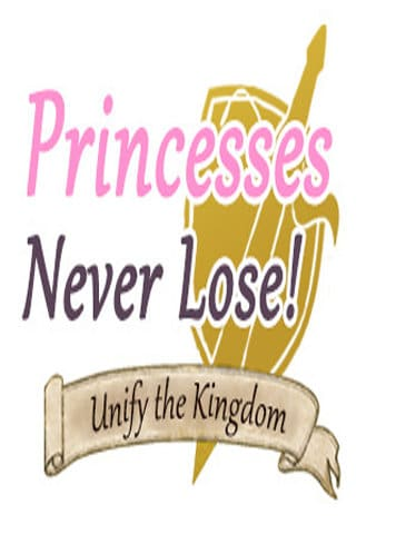 Princesses Never Lose!