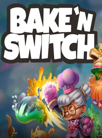 Bake n Switch