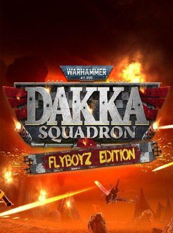 Warhammer 40,000: Dakka Squadron – Flyboyz Edition